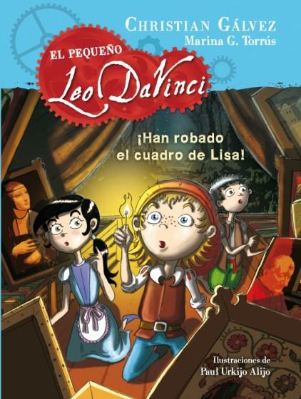 El pequeño Leo Da Vinci (VOL. 2): ¡Han robado el cuadro de Lisa!
